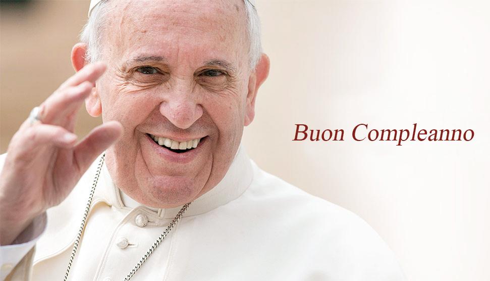 papa francesco buon compleanno